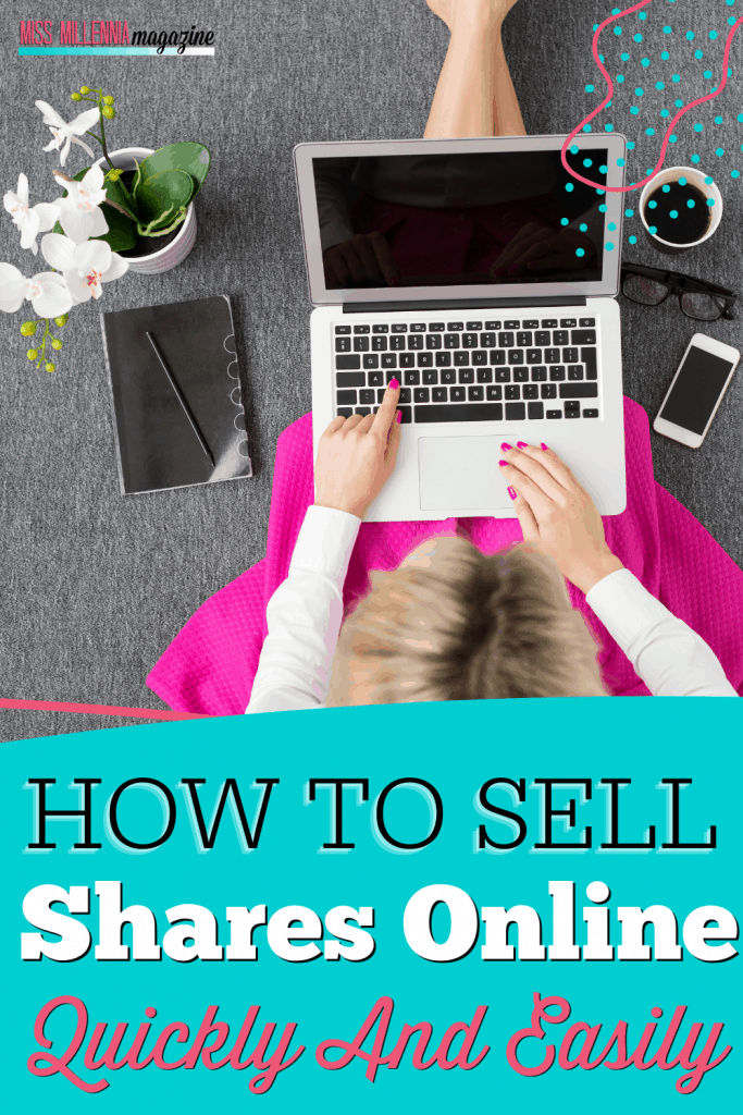 How To Sell Shares Online Quickly And Easily