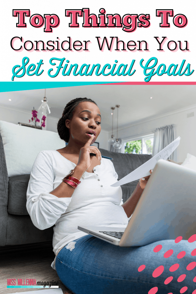 Top Things To Consider When You Set Financial Goals