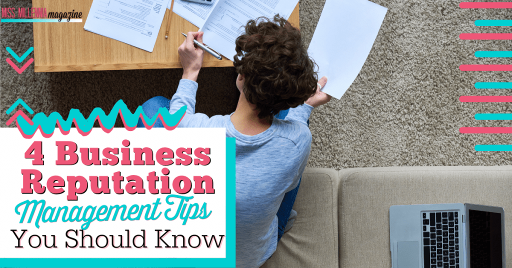 4 Business Reputation Management Tips You Should Know