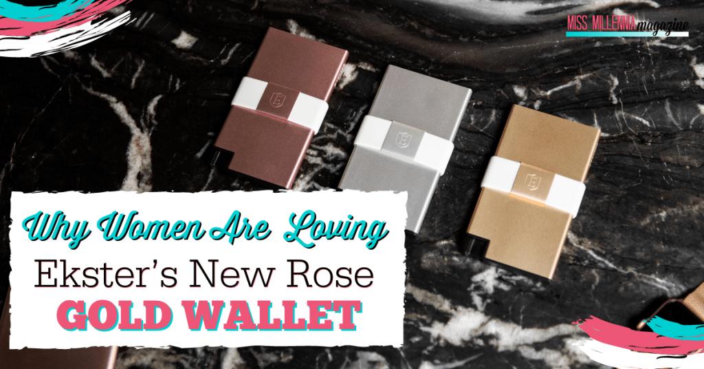 Why Women Are Loving Ekster's New Rose Gold Wallet