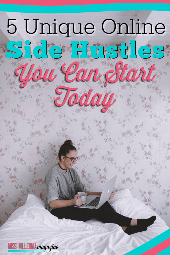 5 Unique Online Side Hustles You Can Start Today