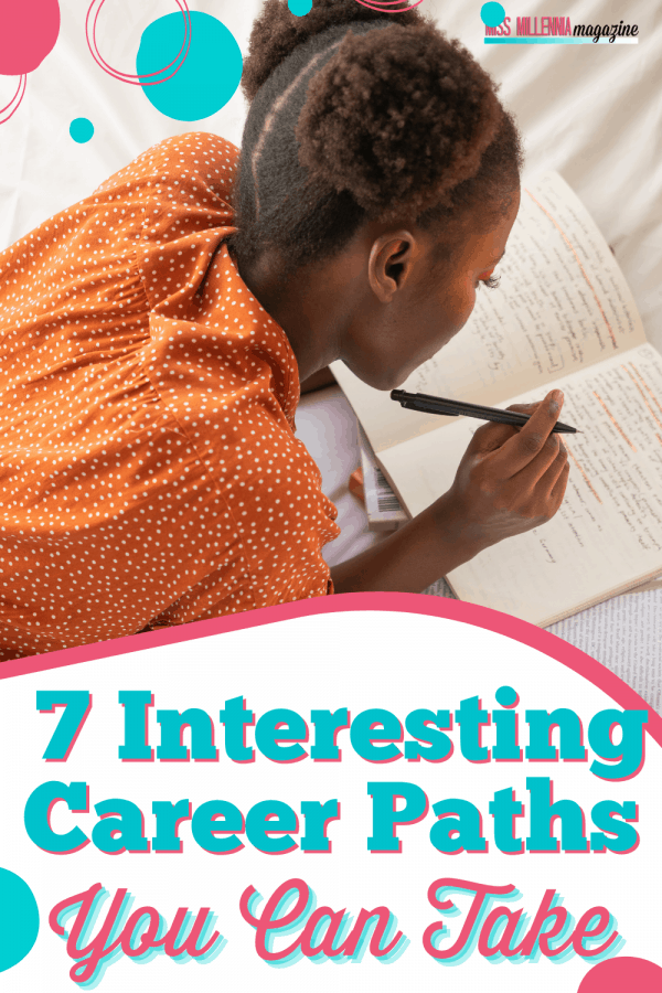 7 Interesting Career Paths You Can Take