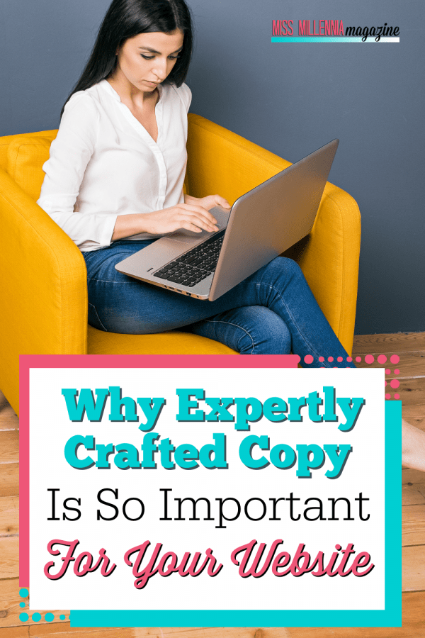 Why Expertly Crafted Copy Is So Important For Your Website
