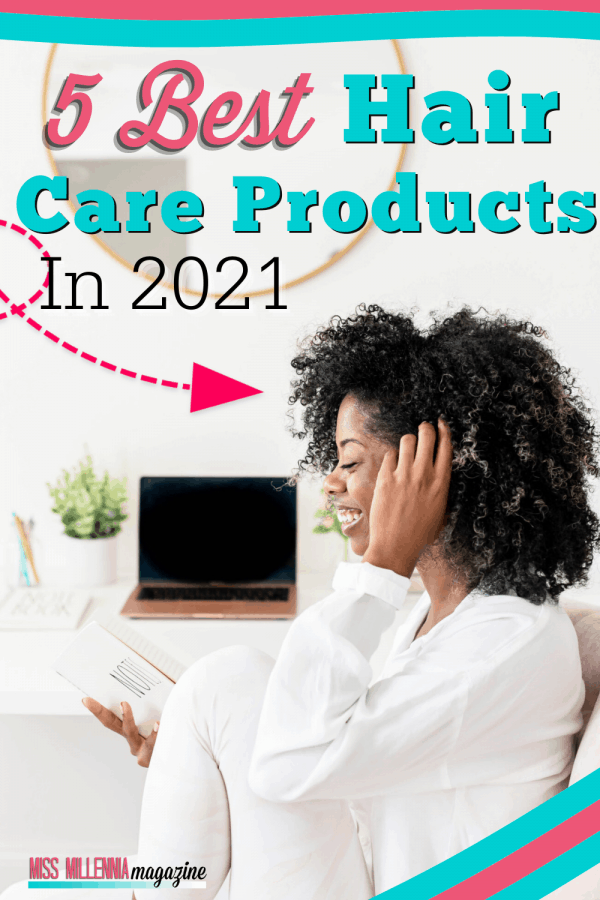 5 Best Hair Care Products In 2021