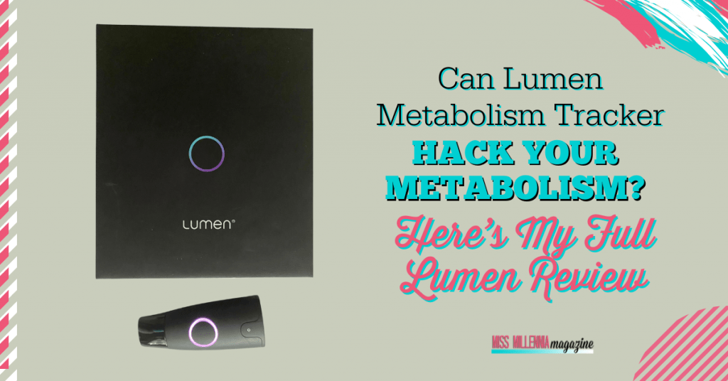 Can Lumen Metabolism Tracker Hack Your Metabolism Here's My Full Lumen Review