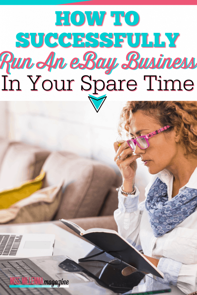 How To Successfully Run An eBay Business In Your Spare TimeHow To Successfully Run An eBay Business In Your Spare Time
