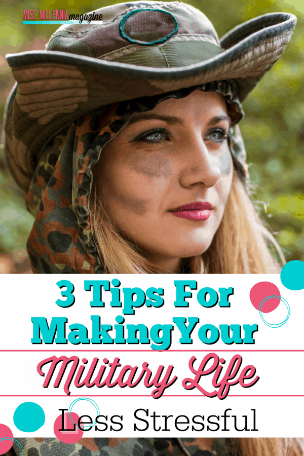 3 Tips For Making Your Military Life Less Stressful