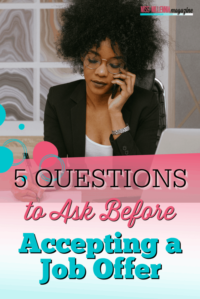 questions to ask before accepting a job offer.